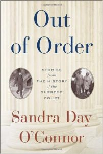Out of Order 202x300 Out of Order: Stories from the History of the Supreme Court